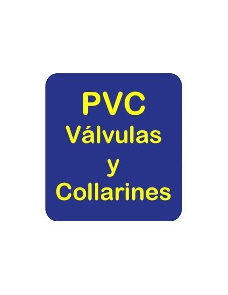 PVC Válvulas y Collarines